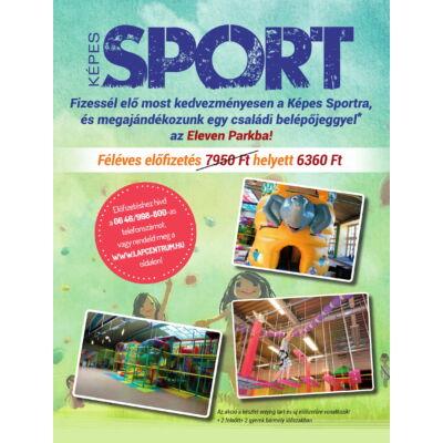 Képes Sport 6 hónapos előfizetés + Eleven Park családi belépő