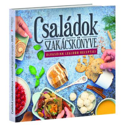 Családok szakácskönyve - Olvasóink legjobb receptjei
