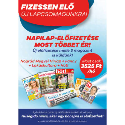 Nógrád Megyei Hírlap + Fanny + Lakáskultúra + Hot! előfizetés